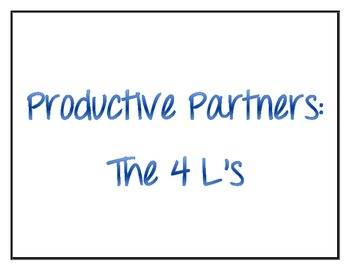 Productive Partners: The 4 L's (posters)