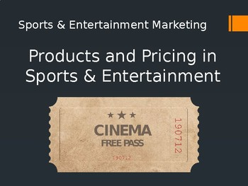 Products and Pricing in Sports & Entertainment