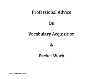 Professional Advice on Vocabulary Acquisition and Packet Work