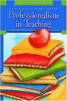 Professionalism in Teaching; Second Edition