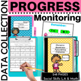 Data Collection Progress Monitoring Made Easy ELA & Math K-1