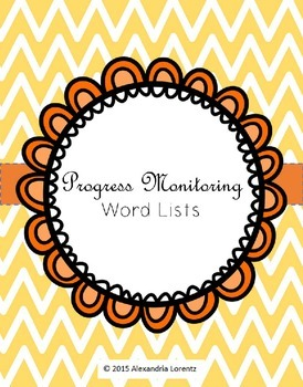 Progress Monitoring Word Lists: Letters, R-Controlled, Con