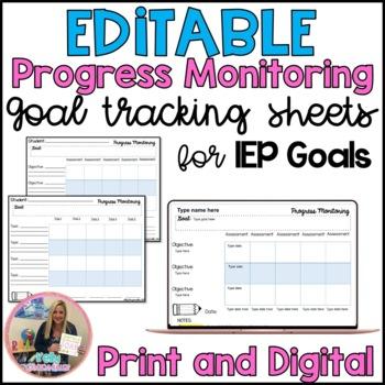 Progress Montoring Editable IEP Goal Tracking sheets