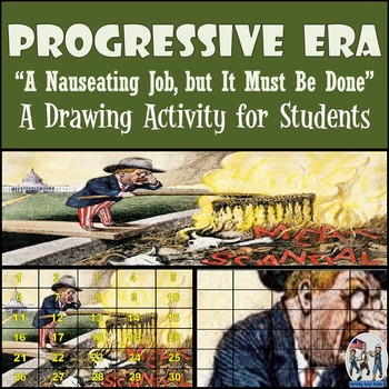 "Progressive Era - Recreate ""A Nauseating Job, but It Must"