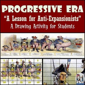 "Progressive Era - Recreating the ""A Lesson for Anti-Expans"
