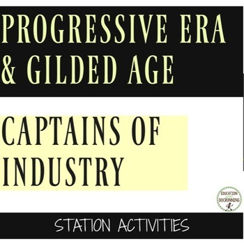Progressive Era and Gilded Age Captains of Industry Center