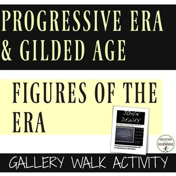 Progressive Era and Gilded Era Gallery Walk Activity of Figures of the Era