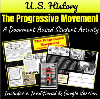 Progressive Movement: How did America Progress?  A Documen
