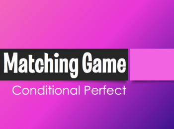 Spanish Conditional Perfect Matching Game