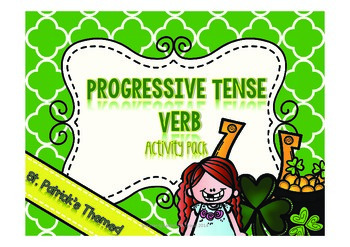 Progressive Tense Verbs-St.Patricks Day Theme