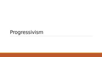 Progressivism PowerPoint