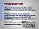 Progressivism & Reform - The Children, Women & African Americans