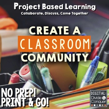 Project Based Learning Activity:  Create A Classroom Commu