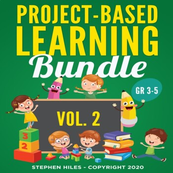 Project-Based Learning Bundle: (Vol.2)