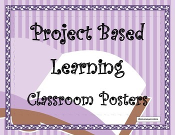 Project Based Learning Classroom Posters