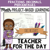 Project Based Learning: Teacher for the Day Fractions, Dec