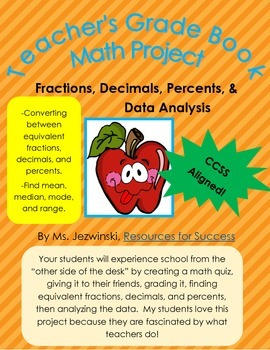 Project Based Learning:  Fractions, Decimals, Percents, &