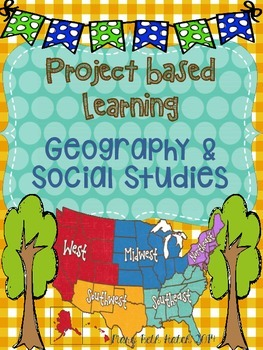 Project Based Learning- Geography- upper elementary & midd