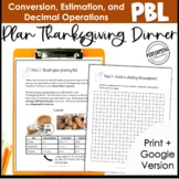 Project Based Learning: Plan Thanksgiving Dinner- Decimals