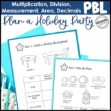 Winter Project Based Learning for 5th Grade: Plan a Holiday Party