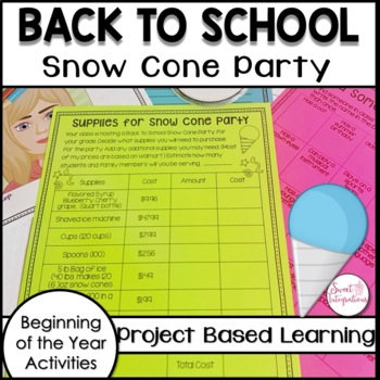 Project Based Learning: Snow Cone Party and Back to School