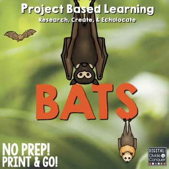 Project Based Learning Activity: Bats! (PBL)