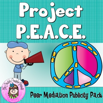 Project PEACE Peer Mediation Conflict Resolution-Publicity