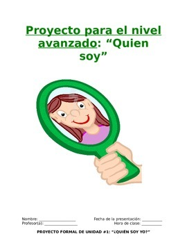 Project Sp5 - Quien Soy: Present Yourself in Present Tense
