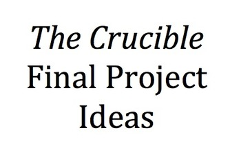 Projects for The Crucible