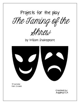 Projects for the play The Taming of the Shrew by William S