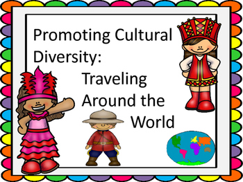 Promoting Cultural Diversity:  A Trip Around the World