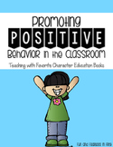 Promoting Positive Behavior in the Classroom