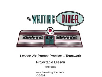 Prompt Practice - Teamwork from The Writing Diner