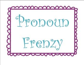 Pronoun Frenzy