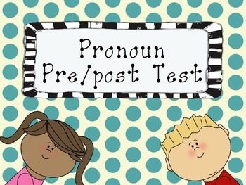 Speech therapy: Pronoun Screener or RTI Pre/post test