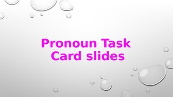 Pronoun Task Card Powerpoint for Daily 5 Stations and DIY for PBL