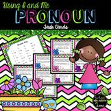 Pronouns Using I and Me