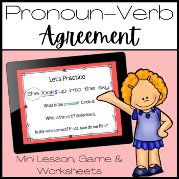 Pronoun - Verb Agreement Lesson and Game