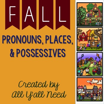Pronouns, Places & Possessives: Fall Set 1