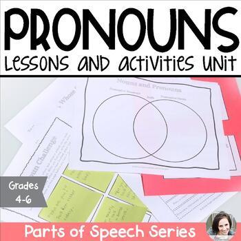Pronouns Unit - Parts of Speech Series
