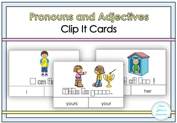 Pronouns and Adjectives Clip It Cards