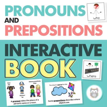 Pronouns and Prepositions Interactive Book