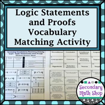 Proof & Logic - Unit 2 - Logic Statements & Proofs Vocabul