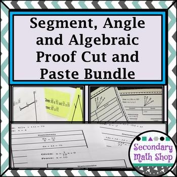 Proof - Segment, Algebraic and Angle Proofs Cut & Paste Gr