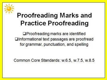 Proofreading Marks and Practice 6th 7th 8th PowerPoint w.6