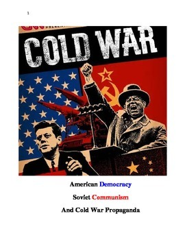 Cold War Propaganda Unit: U.S. Soviet Relations Analysis Projects