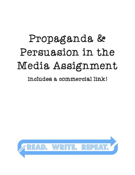 Propaganda & Persuasion in Media Assignment