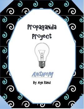 Propaganda Project - Anthem by Ayn Rand