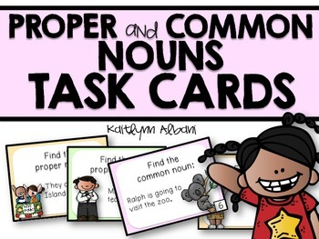 Proper and Common Nouns Task Cards