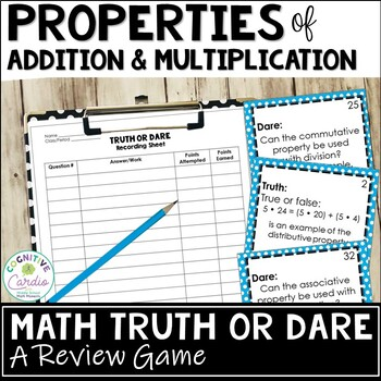 Properties of Addition & Multiplication - Truth or Dare Re
